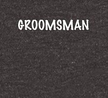 Groomsman Unisex T-Shirt