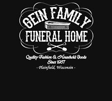 Gein Family Funeral Home Unisex T-Shirt