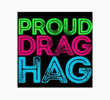 "Love Drag Queens? Show Your ""Drag Hag"" Pride! Unisex T-Shirt"