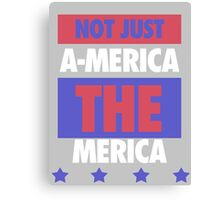Not Just America - THE Merica - USA! Canvas Print