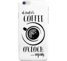 Coffee o'Clock iPhone Case/Skin