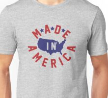 Made In America Unisex T-Shirt