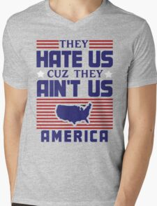 They Hate Us Cuz They Ain't Us - America Mens V-Neck T-Shirt