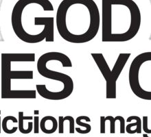 God Loves you!* *Restrictions may apply Sticker