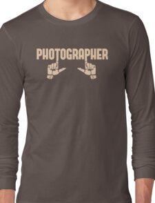 Photographer Fingers Long Sleeve T-Shirt