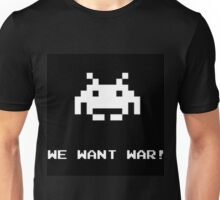 "Space Invaders Alien ""We Want War"" Unisex T-Shirt"