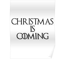 Xmas is Coming Poster