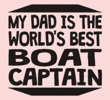 My Dad Is The World's Best Boat Captain One Piece - Long Sleeve