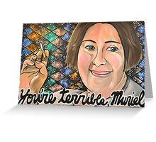 Muriel's Wedding  Greeting Card