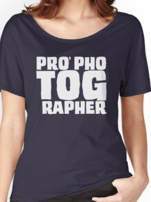 PRO phoTOGrapher Women's Relaxed Fit T-Shirt