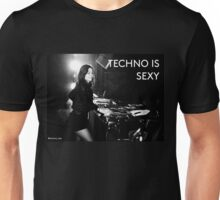 techno is sexy - #techno_tee Unisex T-Shirt