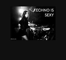 techno is sexy - #techno_tee Unisex T-Shirt