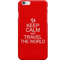 Keep Calm and Travel the World iPhone Case/Skin