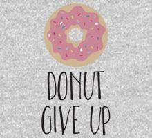Pink Donut - Donut Give Up One Piece - Long Sleeve