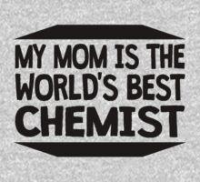 My Mom Is The World's Best Chemist Kids Tee
