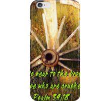 """Psalm 34:18""  by Carter L. Shepard iPhone Case/Skin"