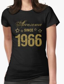 Awesome Since 1966 Womens Fitted T-Shirt