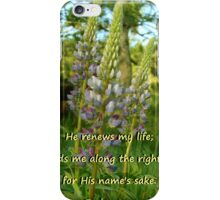 """Psalm 23:3"" by Carter L. Shepard iPhone Case/Skin"