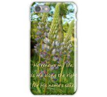 """Psalm 23:3"" by Carter L. Shepard iPhone Case/Skin"
