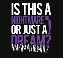 Just a Dream - NateWantsToBattle Unisex T-Shirt