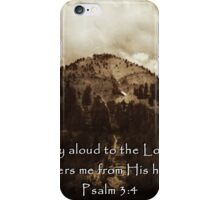 """Psalm 3:4"" by Carter L. Shepard iPhone Case/Skin"