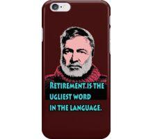 Ernest Hemingway Quotes 6 iPhone Case/Skin