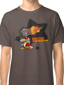 DedeDESTRUCTION Classic T-Shirt