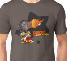 DedeDESTRUCTION Unisex T-Shirt