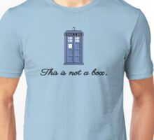 This is not a box Unisex T-Shirt