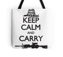 Keep Calm and Carry Tote Bag