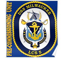 LCS-5 USS Milwaukee Pre-Commissioning Unit for Dark Poster