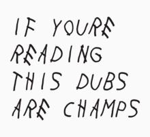 IF YOURE READING THIS WARRIORS ARE CHAMPS (Black Font) by DrDank
