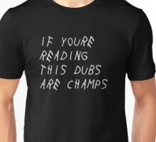 IF YOURE READING THIS WARRIORS ARE CHAMPS Unisex T-Shirt