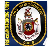 LCS-8 USS Montgomery Pre-Commissioning Unit for Dark Poster