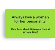 Love a Woman's Personality Canvas Print