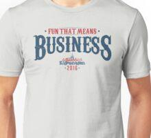 Fun that means Business Unisex T-Shirt