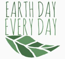 Earth Day Every Day  Baby Tee