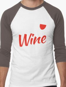 Love the WINE you're with Men's Baseball ¾ T-Shirt