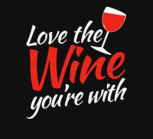 Love the WINE you're with Women's Fitted Scoop T-Shirt