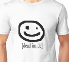 Dead Inside w/ face (Bad Drawing Collection) Unisex T-Shirt