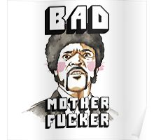 Pulp fiction - Jules Winnfield - Bad mother fucker Poster