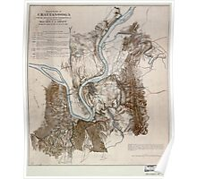 Civil War Maps 0166 Battlefield of Chattanooga with the operations of the national forces under the command of Maj Gen US Grant during the battles of Nov 23 24 25 1863 02 Poster