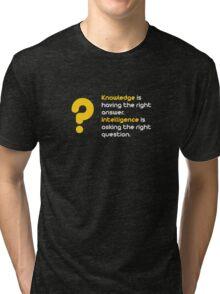 Knowledge vs Intelligence Tri-blend T-Shirt
