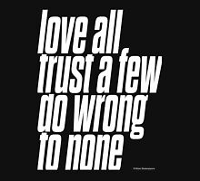 "Love all trust a few do wrong to none - ""william shakespeare"" Inspirational Quote Women's Fitted V-Neck T-Shirt"