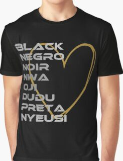 BLACK in Every Language 2.0 Graphic T-Shirt