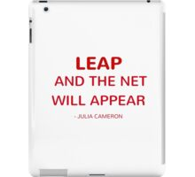 LEAP and the net will appear iPad Case/Skin
