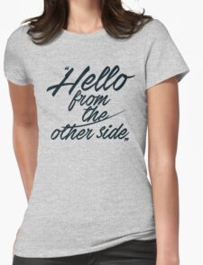 Hello from the other side  - version 2 - dark blue Womens Fitted T-Shirt
