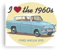 Ford Anglia - I love the 1960s  Canvas Print