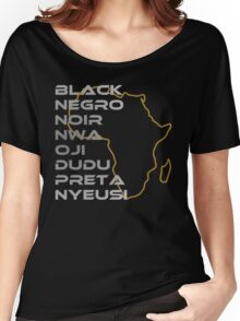 BLACK in Every Language Women's Relaxed Fit T-Shirt