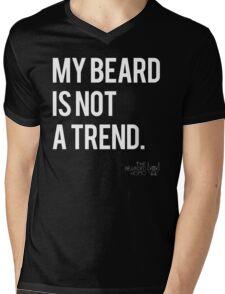 MY BEARD IS NOT A TREND Mens V-Neck T-Shirt